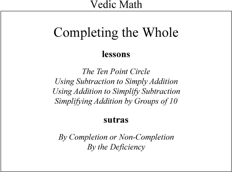 Addition to Simplify Subtraction Simplifying Addition by