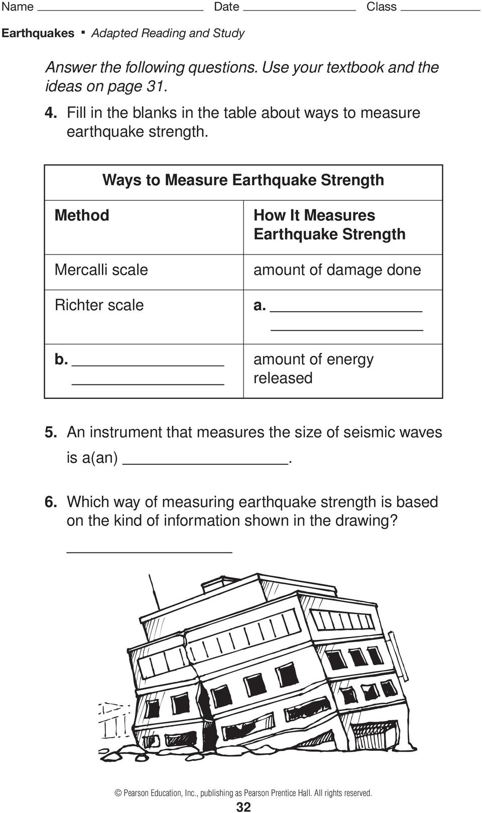 damage done Richter scale a. b. amount of energy released 5.