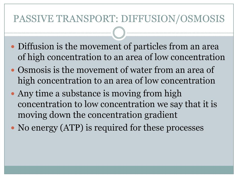concentration to an area of low concentration Any time a substance is moving from high concentration to