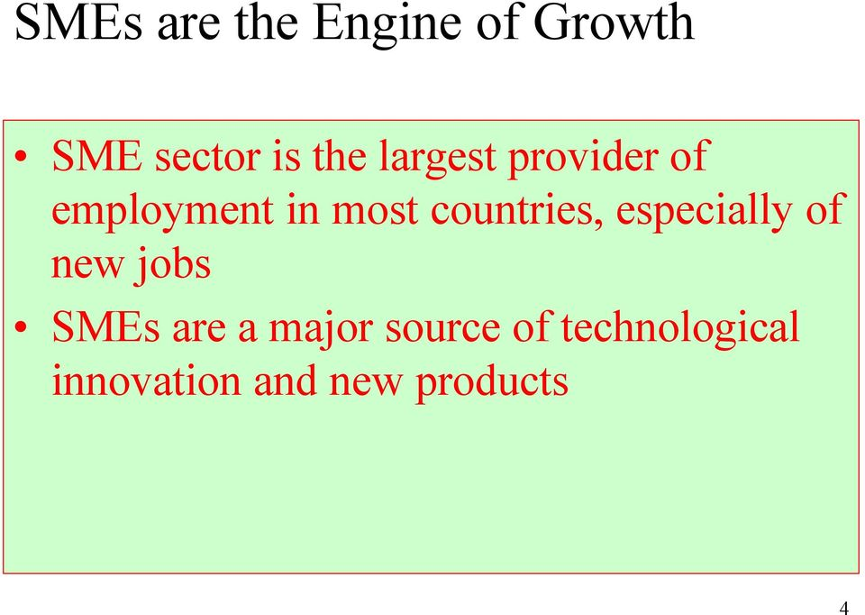 countries, especially of new jobs SMEs are a