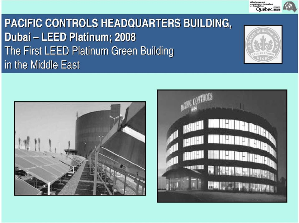 The First LEED Platinum Green