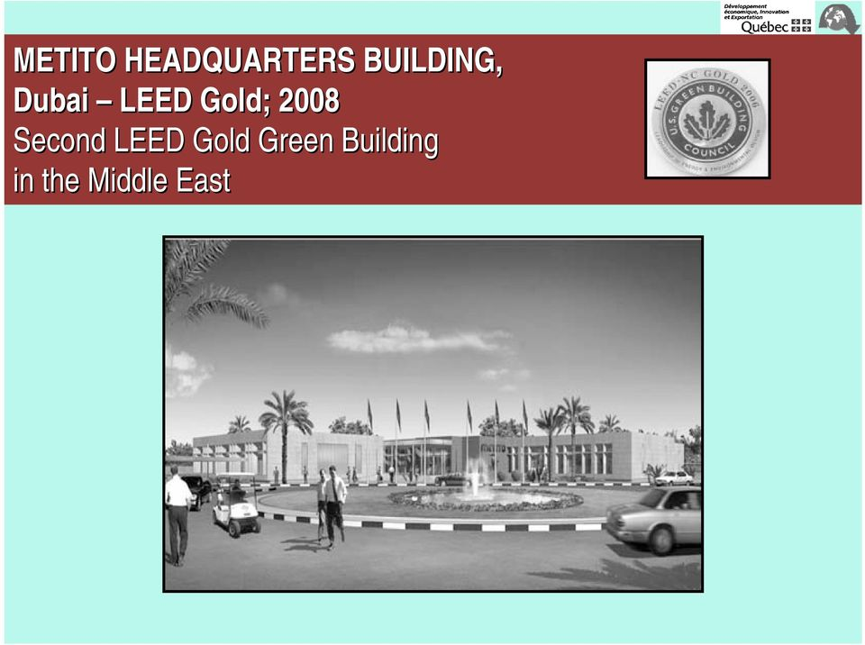 2008 Second LEED Gold