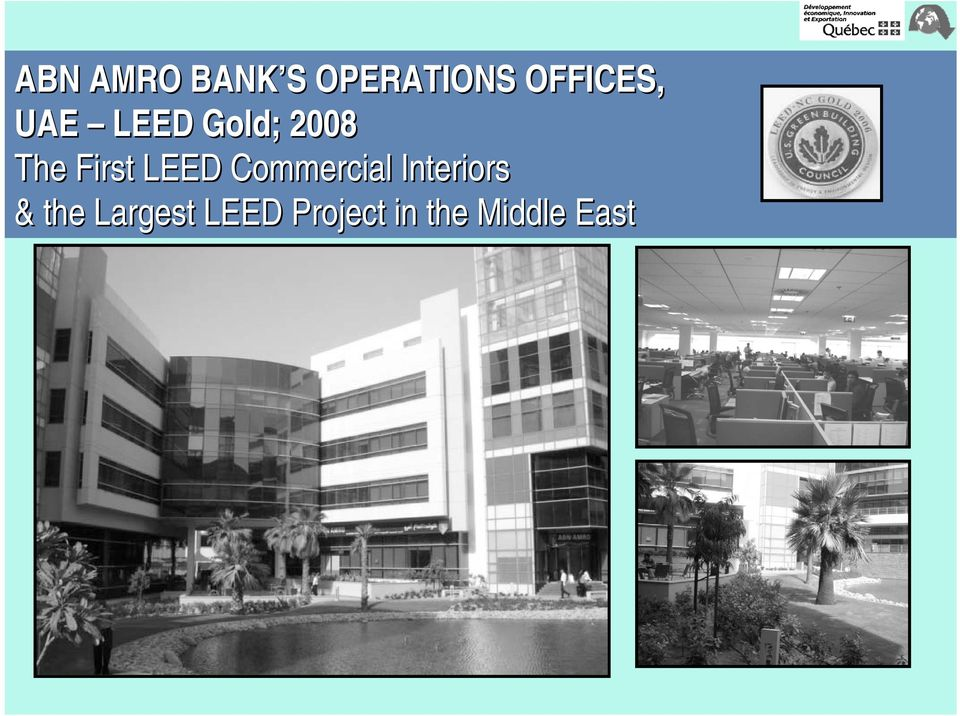 First LEED Commercial Interiors &