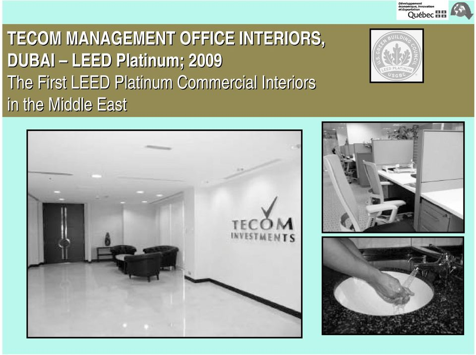 Platinum; 2009 The First LEED