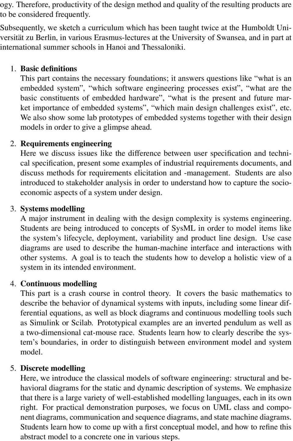 Towards A Curriculum For Model Based Engineering Of Embedded Systems System Diagrams Schools In Hanoi And Thessaloniki 1