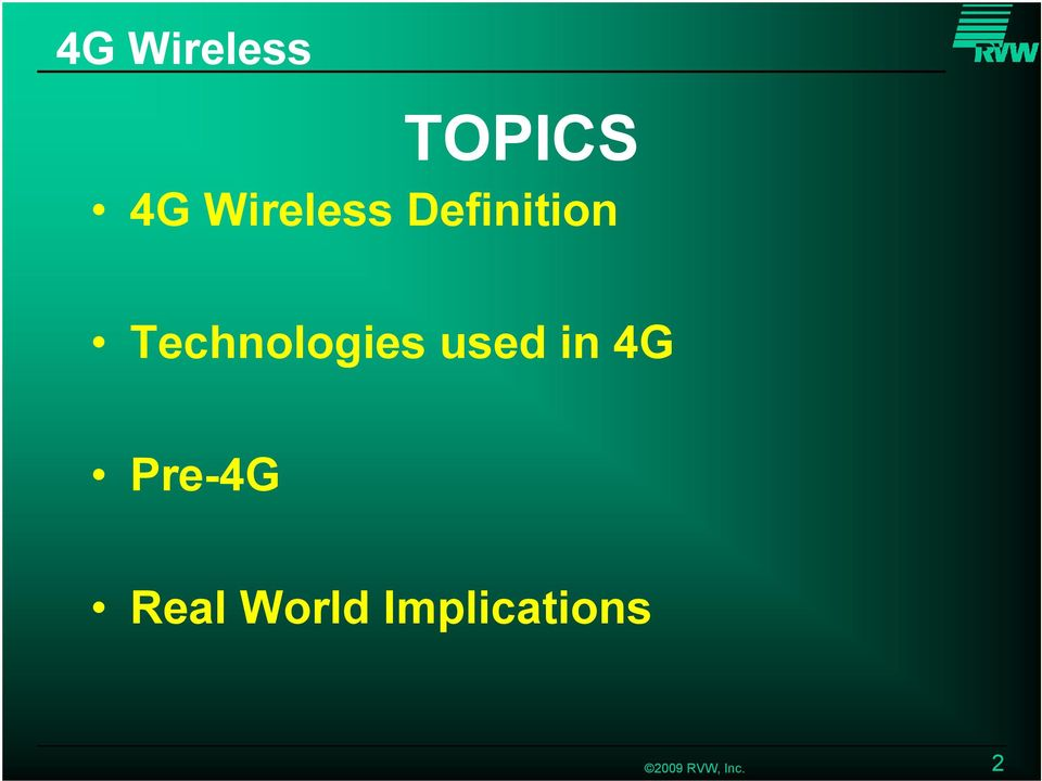 Technologies used in 4G