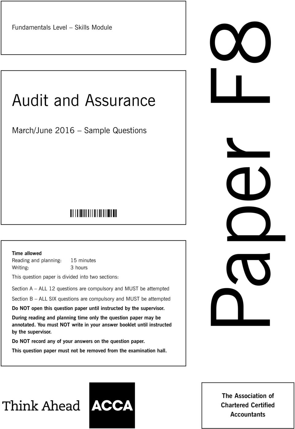 paper f audit and assurance sample questions until instructed by the supervisor during reading and planning time only the question paper