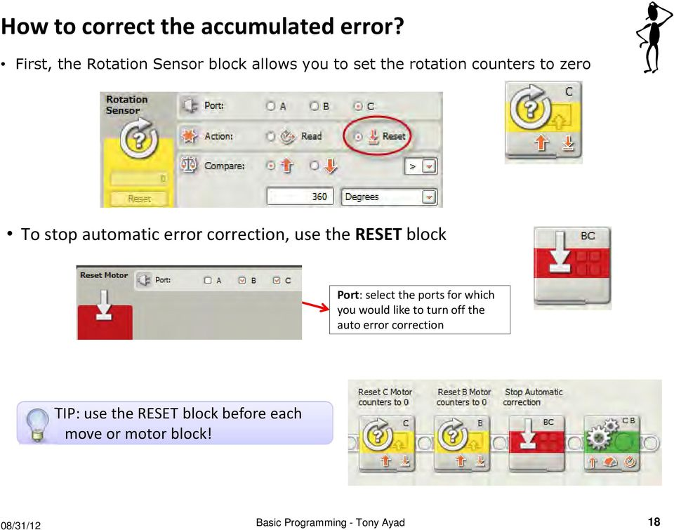 automatic error correction, use the RESET block Port: select the ports for which you