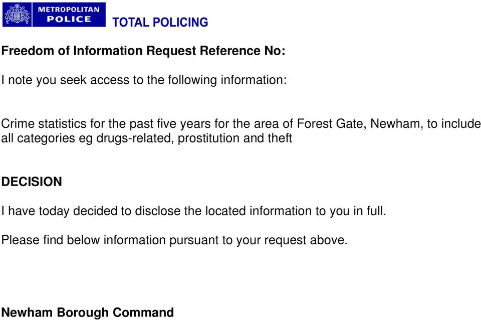 categories eg drugs-related, prostitution and theft DECISION I have today decided to disclose the