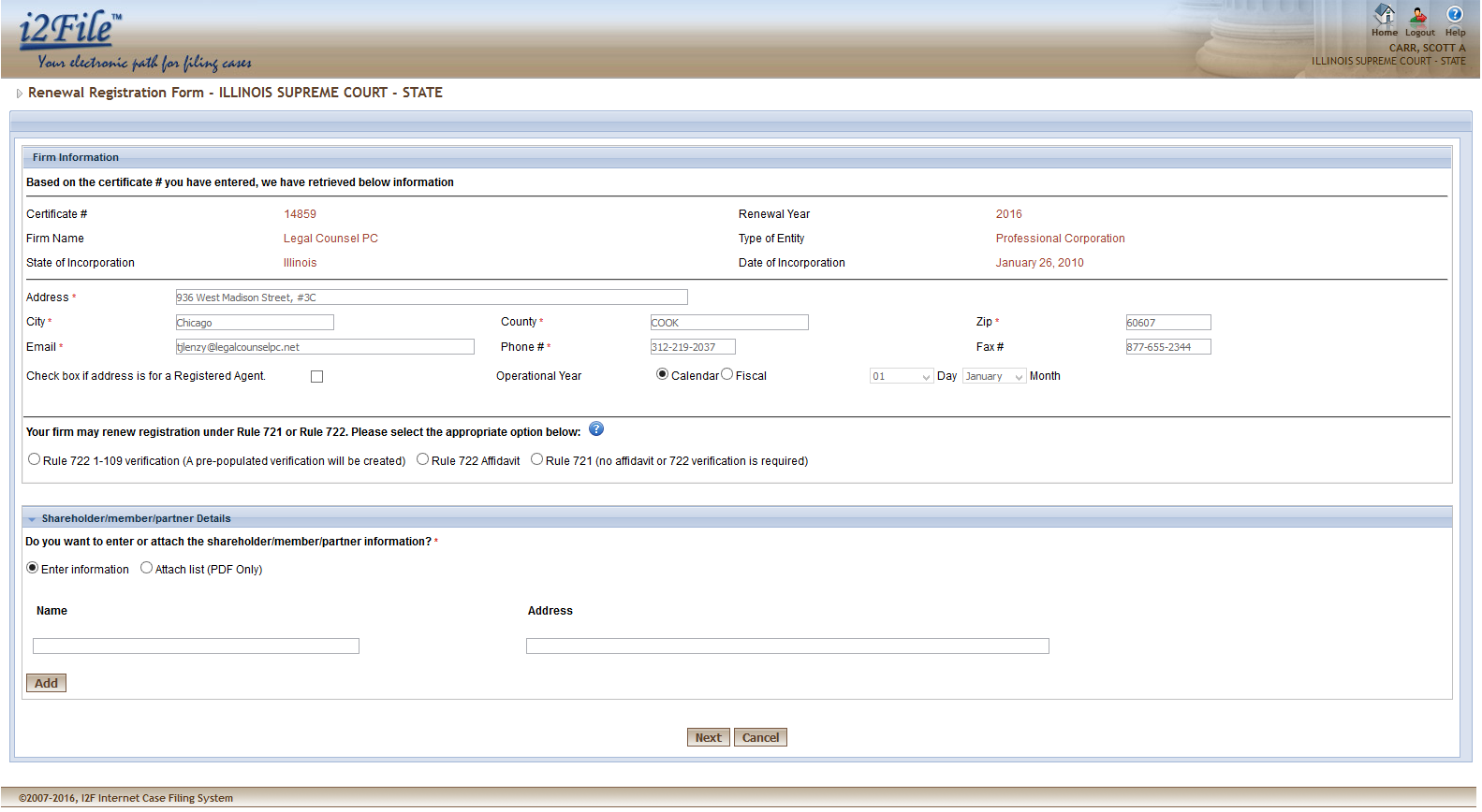 31 12. ATTORNEY REGISTRATION RENEWAL This feature is available for attorneys of Illinois Supreme court. Using this feature, attorneys can renew the registration of their firm for Supreme Court.