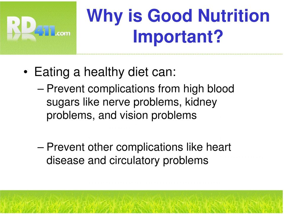 blood sugars like nerve problems, kidney problems, and