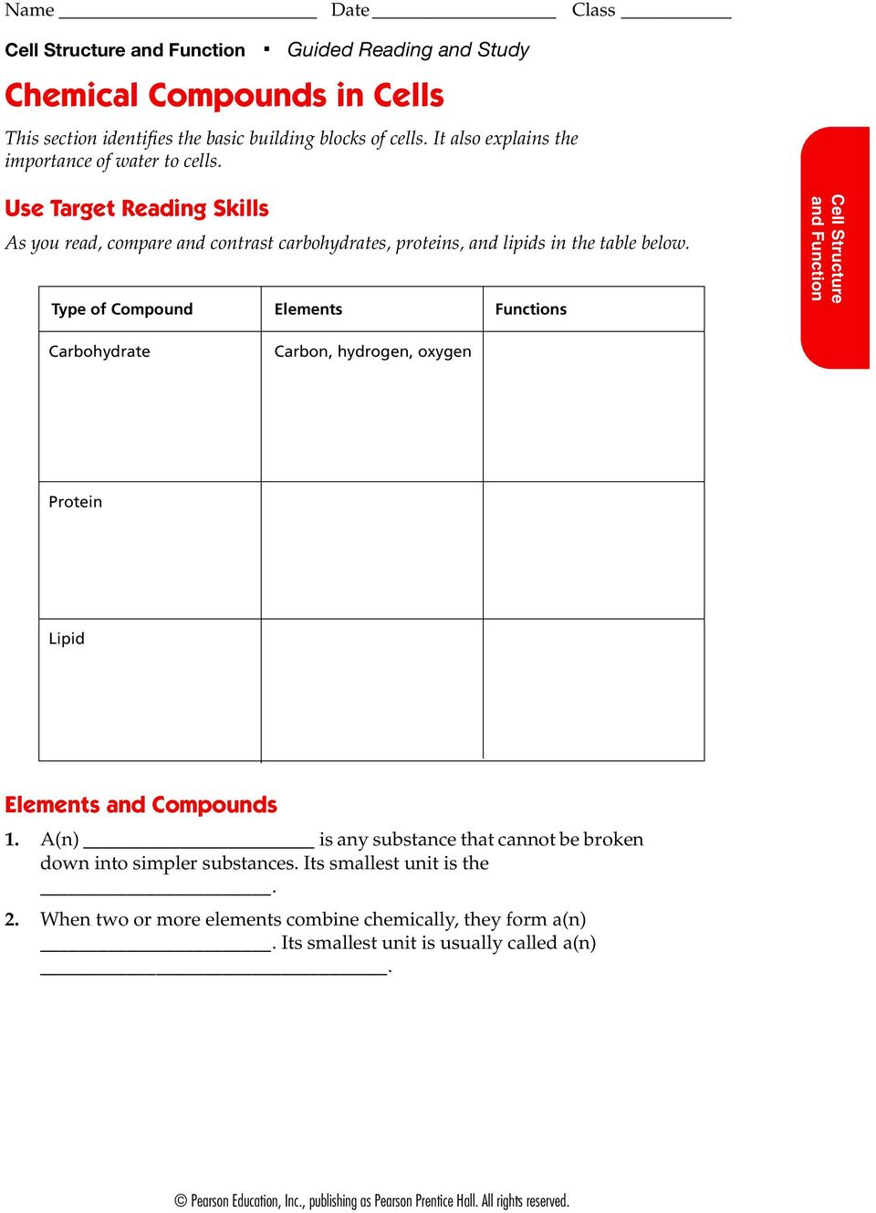 Use Target Reading Skills As you read, compare and contrast carbohydrates, proteins, and lipids in the table below.