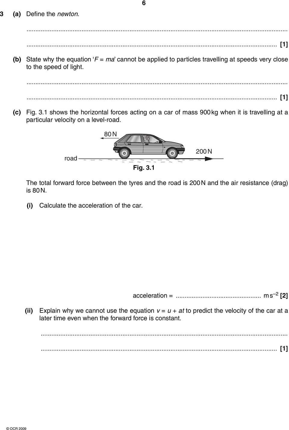 (i) Calculate the acceleration of the car. acceleration =.