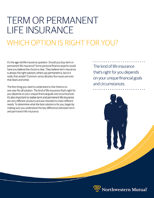 LIFE INSURANCE Most people buy life insurance to provide a death benefit.