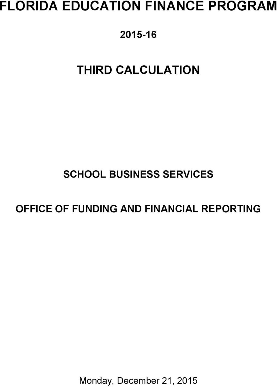 BUSINESS SERVICES OFFICE OF FUNDING