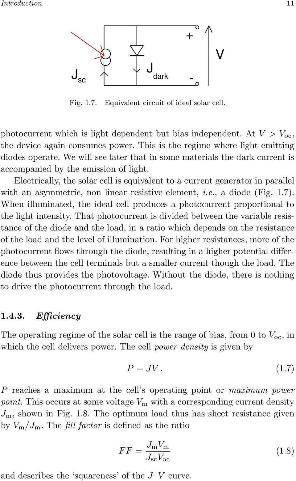 Chapter 1 Introduction Photons In Electrons Out The Photovoltaic Solar Cell Parallel Circuits Electrically Is Equivalent To A Current Generator With An Asymmetric