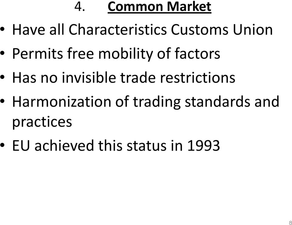 invisible trade restrictions Harmonization of