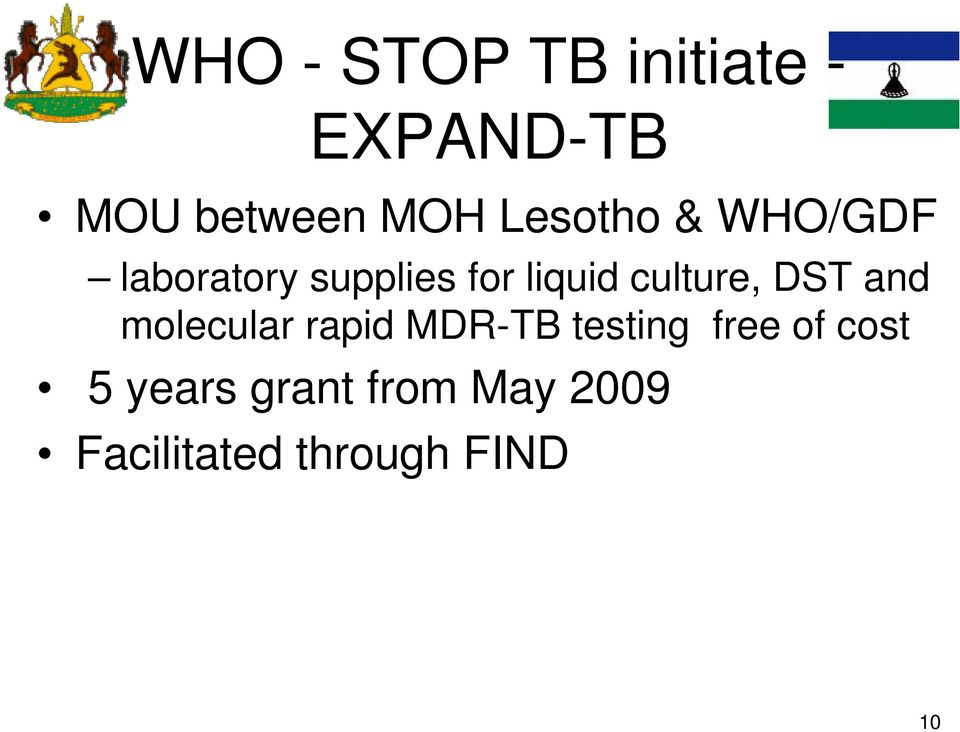 culture, DST and molecular rapid MDR-TB testing free