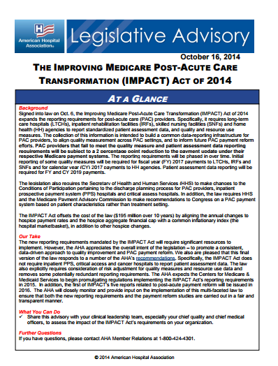 The IMPACT Act: IMPACT Act of 2014 expanded quality and resource use data reporting requirements for post-acute providers, and requires certain providers to take into account quality, resource use