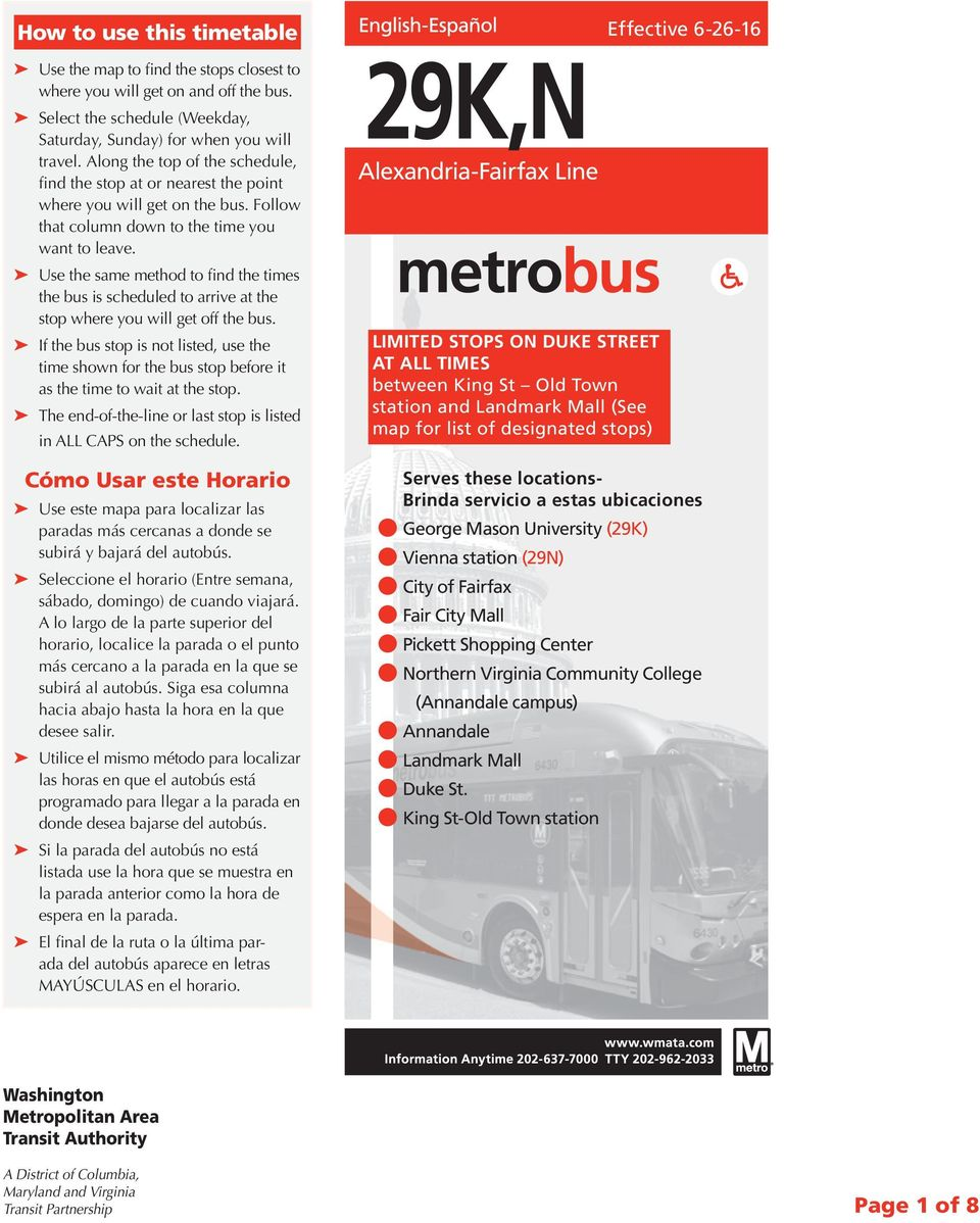 Use the same method to find the times the bus is scheduled to arrive at the stop where you will get off the bus.