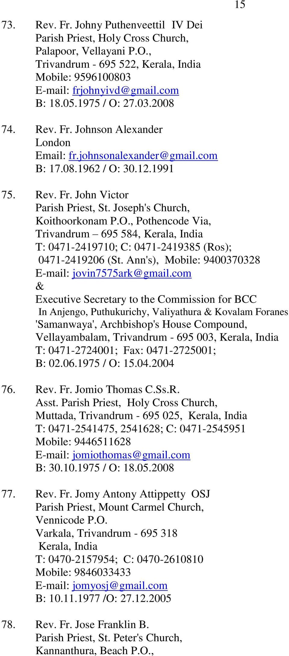 LATIN ARCHDIOCESE OF TRIVANDRUM. His Grace, Most Rev. Dr. M. Soosa ...