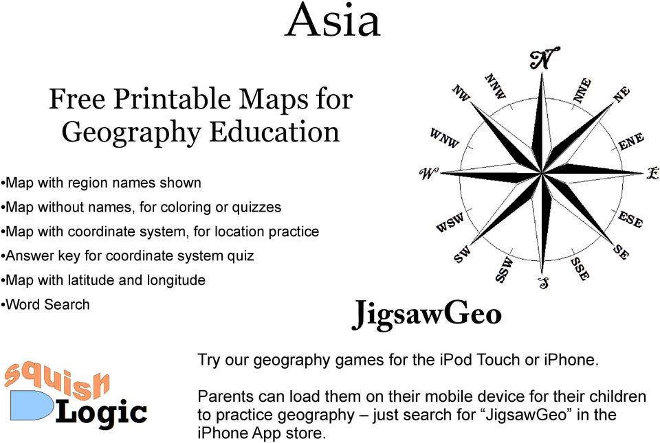latitude and longitude Word Search JigsawGeo Try our geography games for the ipod Touch or iphone.