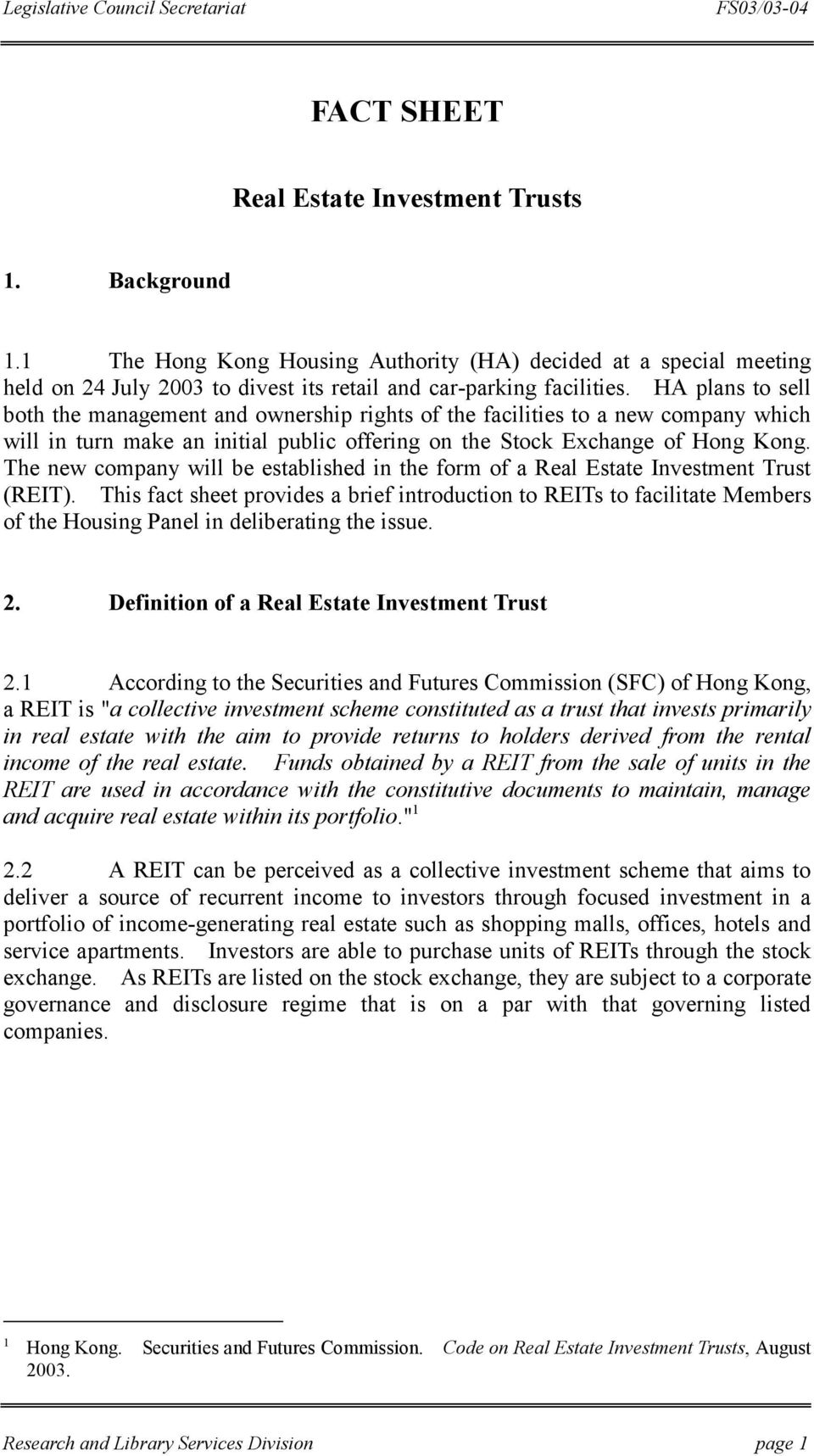 The new company will be established in the form of a Real Estate Investment Trust (REIT).