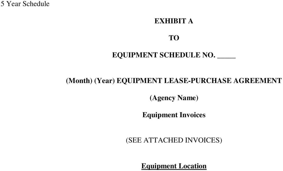 (Month) (Year) EQUIPMENT LEASE-PURCHASE