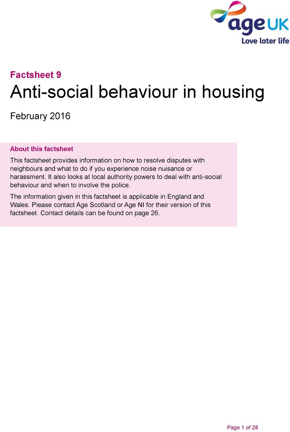 It also looks at local authority powers to deal with anti-social behaviour and when to involve the police.