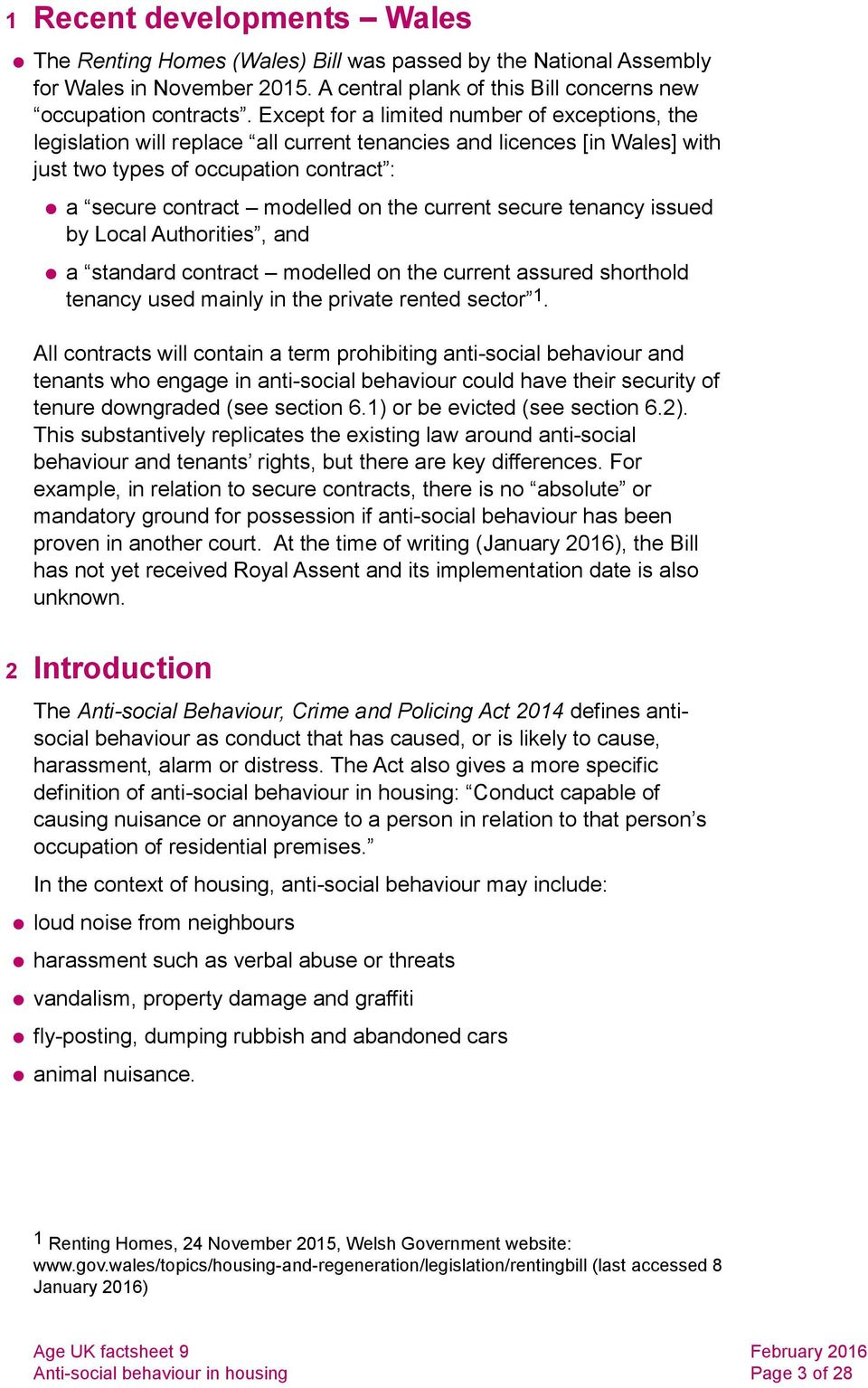 current secure tenancy issued by Local Authorities, and a standard contract modelled on the current assured shorthold tenancy used mainly in the private rented sector 1.