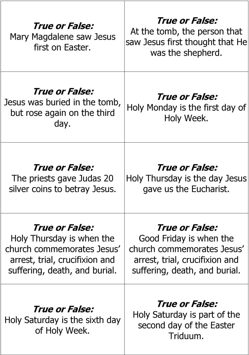 Holy Thursday is the day Jesus gave us the Eucharist. Holy Thursday is when the church commemorates Jesus arrest, trial, crucifixion and suffering, death, and burial.