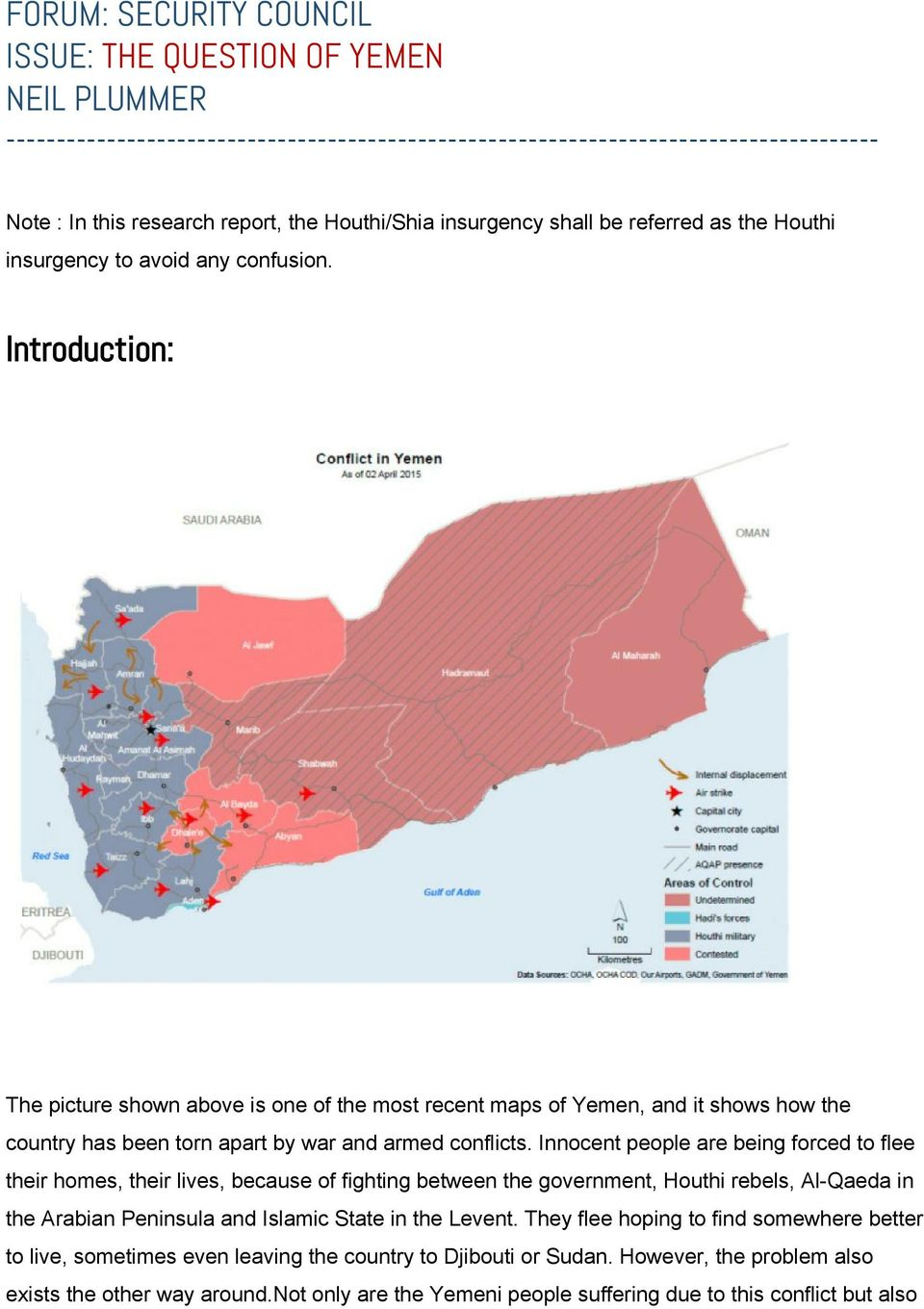 Introduction: The picture shown above is one of the most recent maps of Yemen, and it shows how the country has been torn apart by war and armed conflicts.