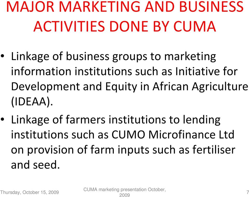 African Agriculture (IDEAA).