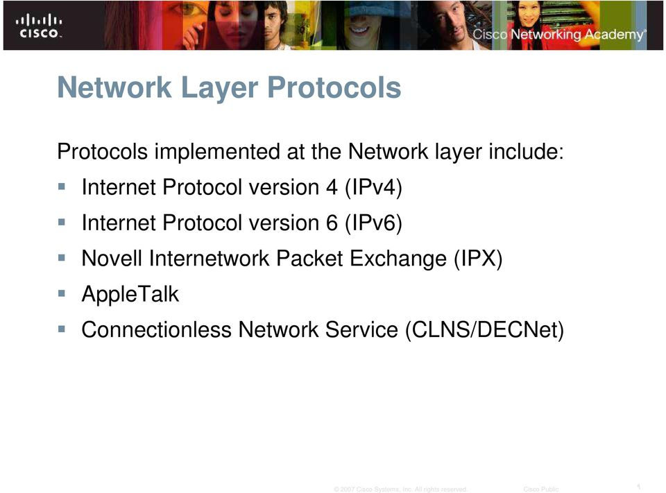 Protocol version 6 (IPv6) Novell Internetwork Packet
