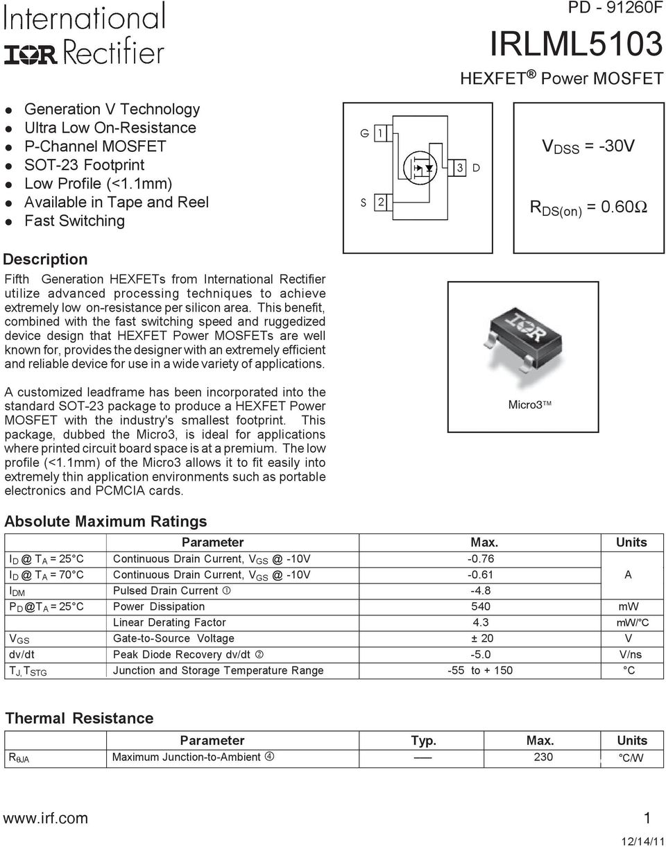 This benefit, combined with the fast switching speed and ruggedized device design that HEXFET Power MOSFETs are we known for, provides the designer with an extremey efficient and reiabe device for