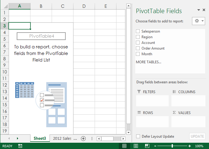 4. A blank PivotTable and Field List will appear on a new worksheet. 5.