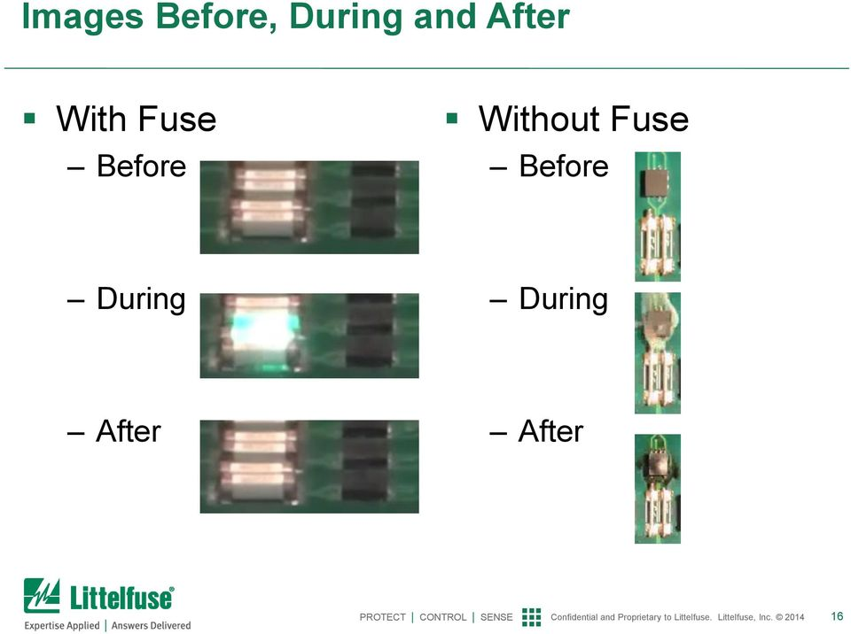 Before Without Fuse