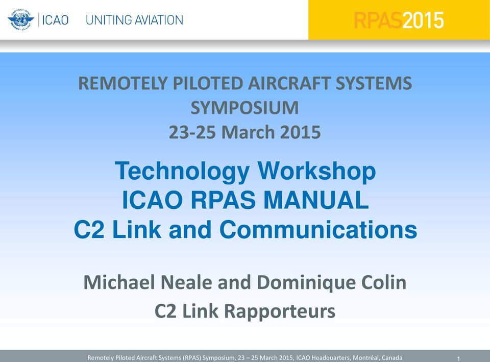 Dominique Colin C2 Link Rapporteurs Remotely Piloted Aircraft Systems