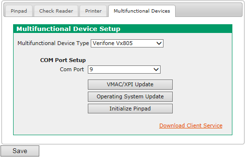 Configure the VX 805 PIN Pad To configure your VeriFone VX 805 PIN pad, follow these steps: 1. From the Main Menu, select Preferences and click Device Setup. Click the Multifunctional Devices tab.