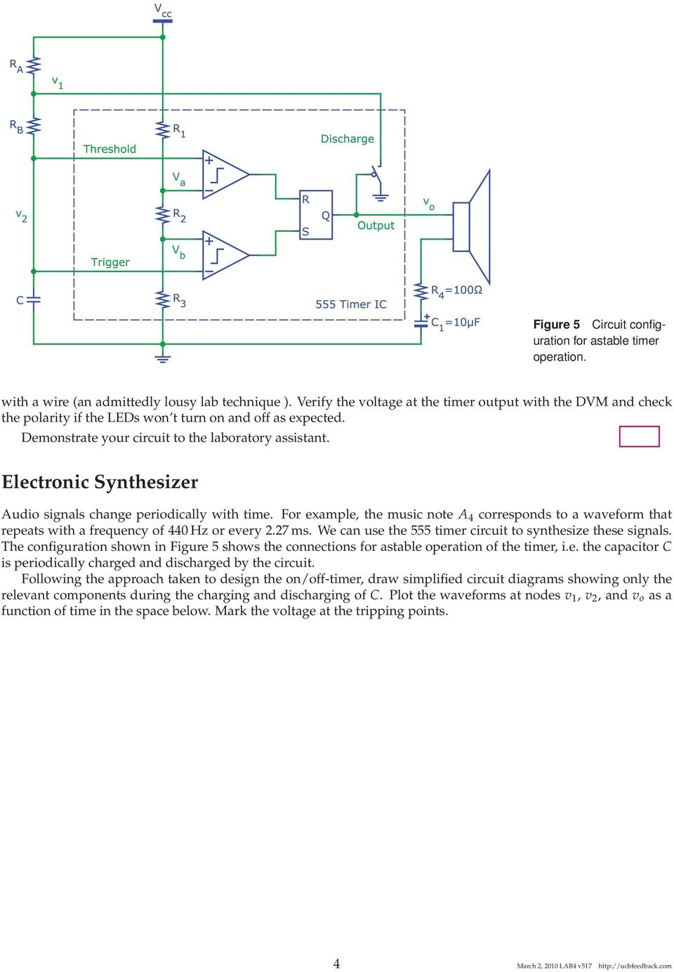 The 555 Timer Ic Uc Berkeley Eecs Department 40 42 100 Lab Electronic Hobby Circuits Ne Internal Diagram Synthesizer Audio Signals Change Periodically With Time For Example Music Note A 5 Figure 6 Circuit