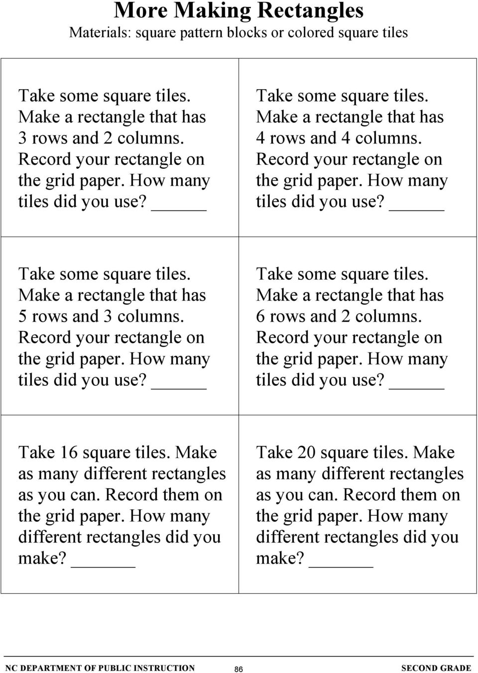 Make as many different rectangles as you can. Record them on different rectangles did you make?