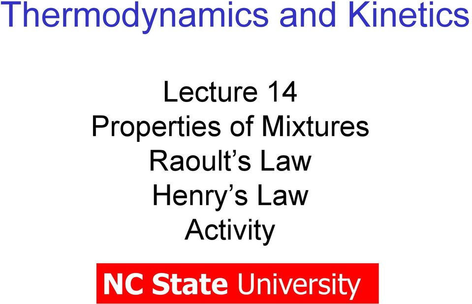 Mixtures Raoult s Law Henry