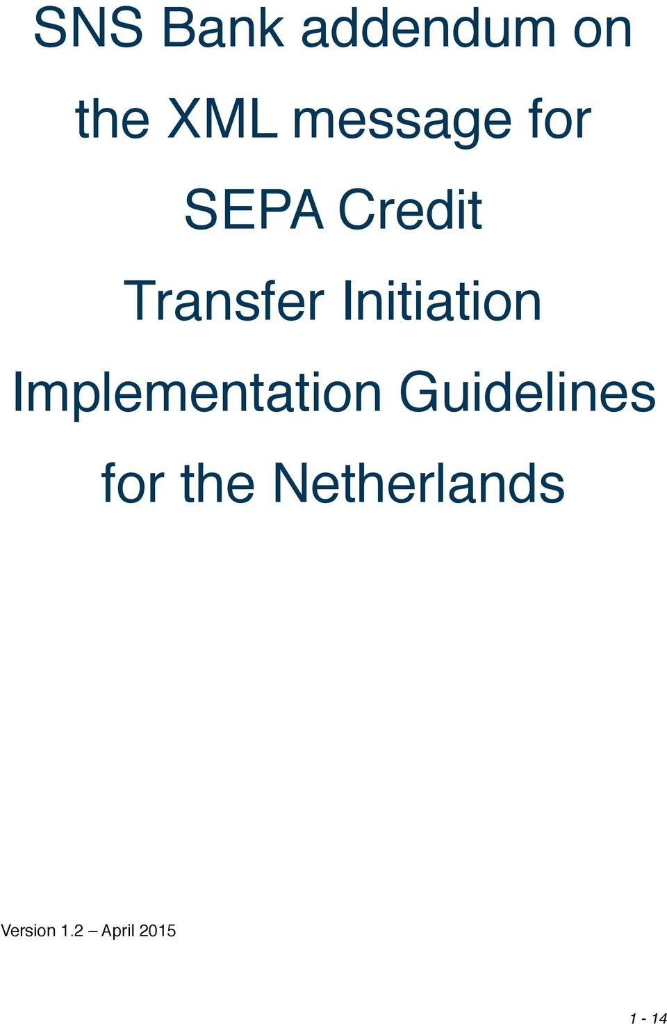 Implementation Guidelines for the