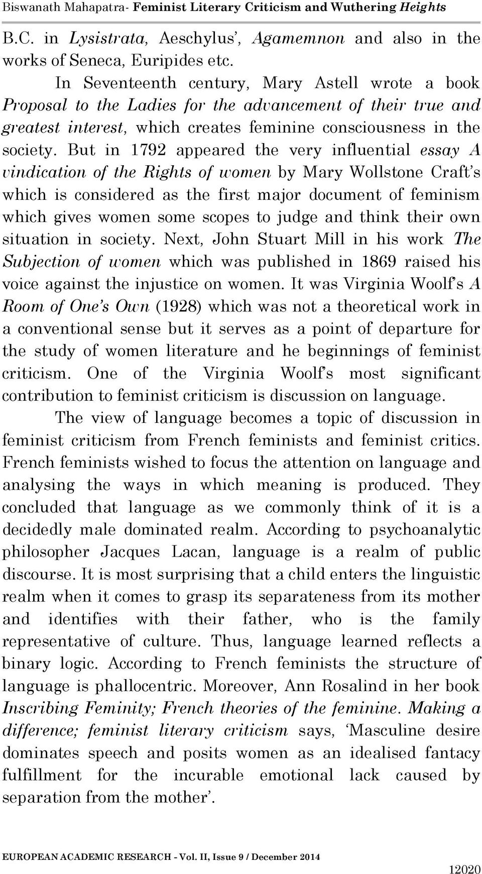 women studies essay 1 The journal of international women's studies is an on-line, open-access, peer reviewed feminist journal that provides a forum for scholars, activists, and students to explore the relationships among theories of gender and sexuality and various forms of organizing and critical practice.