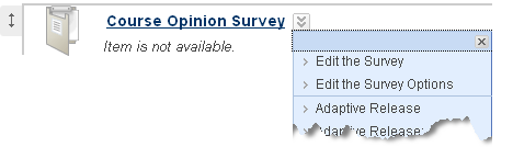 Modifying Survey Options Once a survey has been added to a content area, it must be made available. 1.
