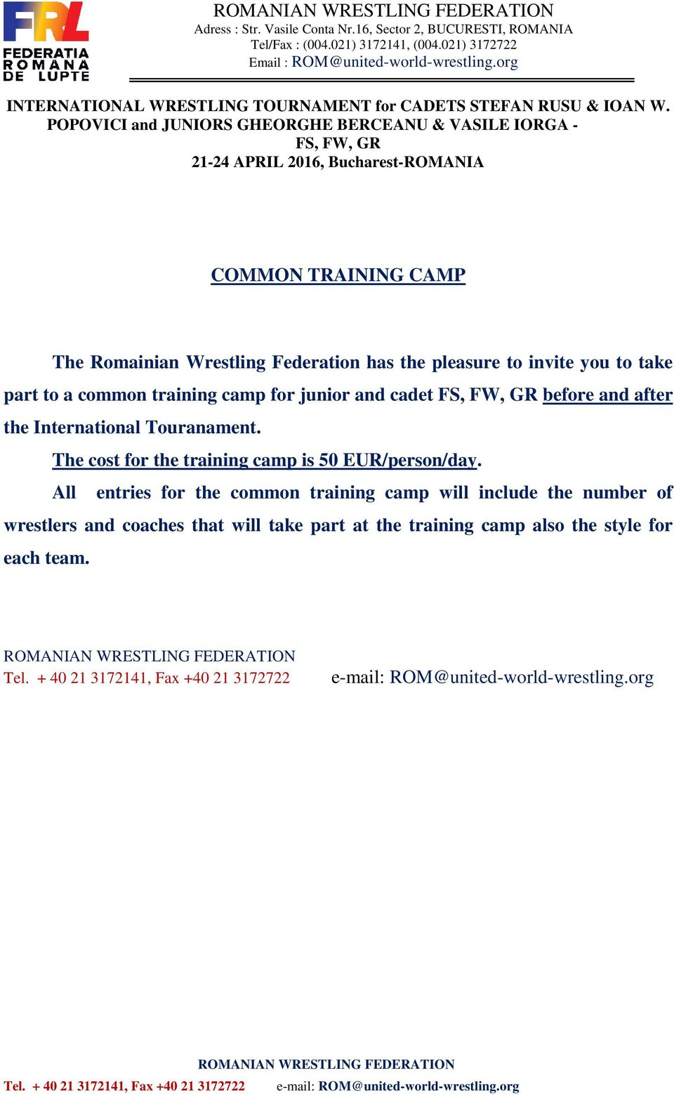 The cost for the training camp is 50 EUR/person/day.