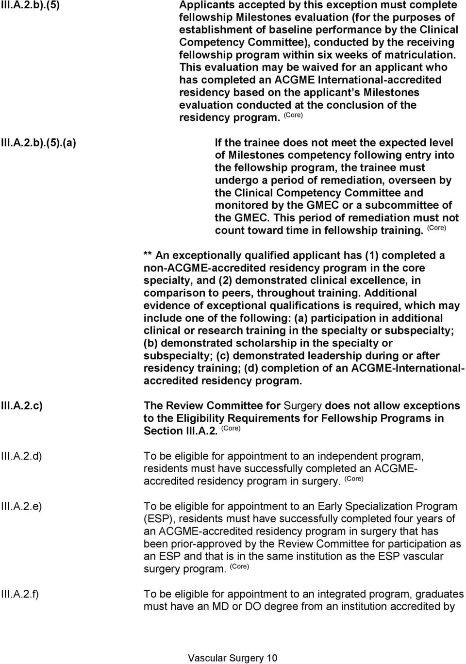 ACGME Program Requirements for Graduate Medical Education in