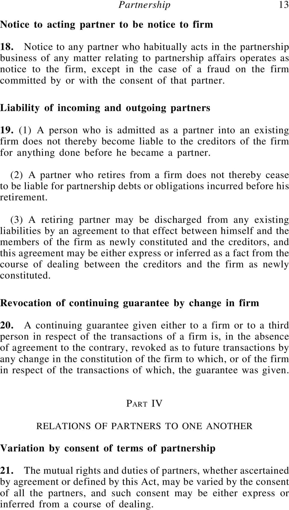 by or with the consent of that partner. Liability of incoming and outgoing partners 19.