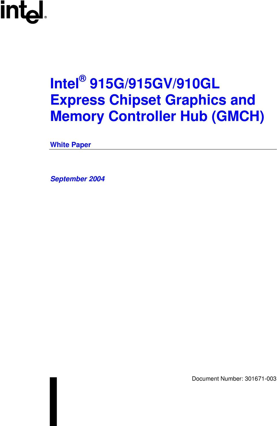 Controller Hub (GMCH) White Paper