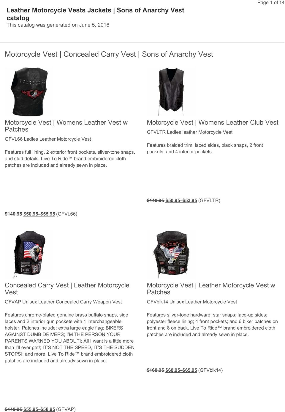 Motorcycle Vest Womens Leather Club Vest GFVLTR Ladies leather Motorcycle Vest Features braided trim, laced sides, black snaps, 2 front pockets, and 4 interior pockets. $140.95 $50.95 $53.